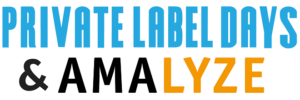 Private Label Days & AMALYZE